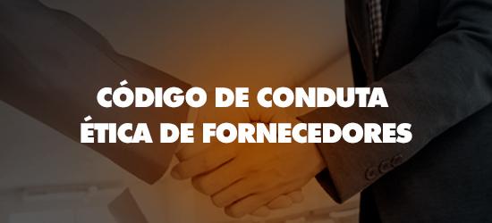 Código de Conduta Ética - Fornecedores